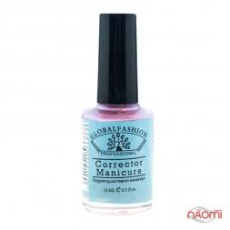 Засіб для захисту кутикули та бокових валиків Global Fashion Corrector Manicure, 15 мл