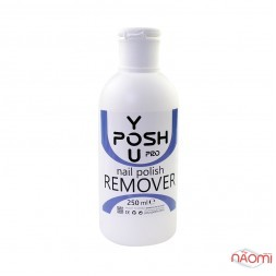 Жидкость для снятия гель-лака You POSH Nail Polish Remover, 250 мл