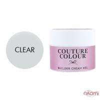 Крем-гель строительный Couture Colour Builder Cream Gel Clear, прозрачный, 50 мл