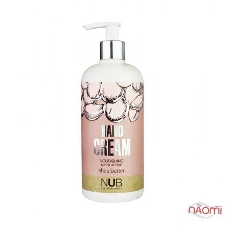 Питательный крем для рук NUB Nourishing Hand Cream Shea Butter, с маслом Ши, 500 мл, фото 1, 175.00 грн.